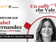 Come uscire da traumi e stress con Isabel Fernandez